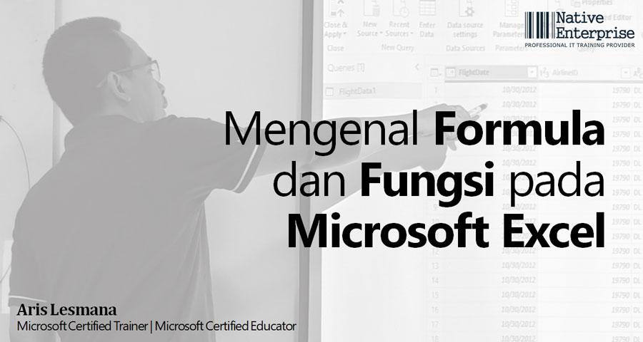 Tutorial Mengenal Formula dan Fungsi pada Excel